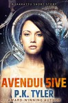 Avendui 5ive (Jakkattu Shorts Book 1) - P.K. Tyler, Philip A. Lee