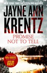 Promise Not to Tell - Jayne Ann Krentz