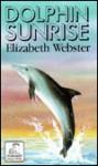 Dolphin Sunrise - Elizabeth Webster
