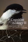 Cognitive Ecology II - Reuven Dukas, John M. Ratcliffe