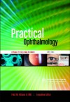 Practical Ophthalmology: A Manual For Beginning Residents - Fred Wilson