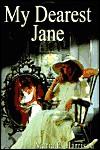 My Dearest Jane - Maria Harrison