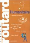 Le Guide Du Routard Humanitaire - Pierre Josse