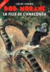 La fille de l'anaconda - Henri Vernes, René Follet, Franck Leclercq