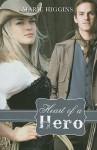 Heart of a Hero - Marie Higgins