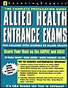 Allied Health Entrance Exams - Learning Express LLC, Learningexpress (Organization), Susan Capasso