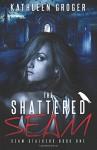The Shattered Seam (Seam Stalkers) (Volume 1) - Kathleen Groger
