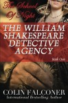 The School of Night: The William Shakespeare Detective Agency (Volume 1) - Colin Falconer