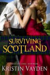Surviving Scotland - Kristin Vayden