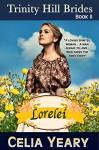 Lorelei (Trinity Hill Brides Book 2) - Celia Yeary