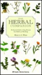 The Herbal Companion: The Essential Guide to Using Herbs for Your Health and Well-Being - Marcus A. Webb