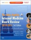 Johns Hopkins Internal Medicine Board Review 2010-2011: Certification and Recertification: Expert Consult - Online and Print - Redonda G. Miller, Johns Hopkins University, Bimal H. Ashar, Stephen Sisson