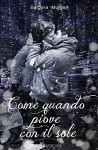 Come quando piove con il sole (Previsioni d'amore Vol. 1) - Barbara Morgan, Siro T. Winter