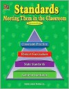 Standards: Meeting Them in the Classroom - Jodene Lynn Smith
