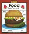 Food/La Comida - Mary Berendes, Kathleen Petelinsek