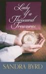 Lady of a Thousand Treasures - Sandra Byrd