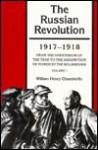 The Russian Revolution, 1917-1918 - William Henry Chamberlin, Diane P. Koenker