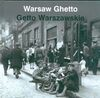 Warsaw Ghetto = Getto Warszawskie - Anka Grupińska