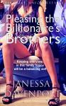 Pleasing the Billionaire's Brothers (Taboo Exhibitionist Domination) (Pleasing the Billionaire's Family Book 2) - Janessa Davenport