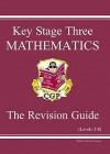 Mathematics: Key Stage Three: The Revision Guide: Levels 5-8 - Richard Parsons