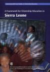 A Framework for Citizenship Education in Sierra Leone - Commonwealth Secretariat, British Council