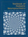 Textbook Of Pediatric Neuropsychiatry - Roger A. Brumback, C. Edward. Coffey
