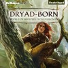 Dryad-Born: Whispers from Mirrowen, Book 2 - Jeff Wheeler, Sue Pitkin