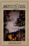 Marsh House - Mary Linn Roby