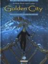 Golden City 6. Jessica - Daniel Pecqueur, Nicolas Malfin