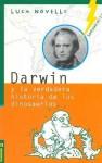 Darwin y La Verdadera Historia de Los Dinosaurios - Luca Novelli
