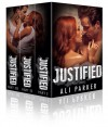 Justified, Full Series: (A second chance romance serial) - Ali Parker