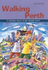 Walking Perth (Walking (Struik)) - Ron Crittall, Ron Crittal