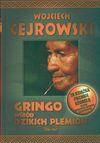Gringo wśród dzikich plemion Zapachowy - Wojciech Cejrowski