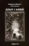 zenit i Nadir - Zbigniew Mitzner