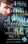 A Lesson in Chemistry with Inspector Bruce (The Gentlemen of Scotland Yard, #2.5) - Jillian Stone