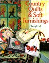 Country Quilts and Soft Furnishings - Cheryl Fall
