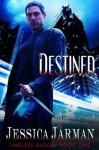 Destined (Timeless Blood Series, Book One) - Jessica Jarman