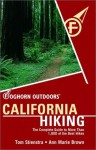 Foghorn Outdoors California Hiking: The Complete Guide to More Than 1,000 of the Best Hikes - Tom Stienstra, Ann Marie Brown