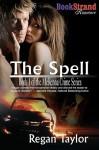 The Spell [Mckenna Crime Series] - Regan Taylor