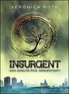Insurgent - Veronica Roth, Roberta Verde