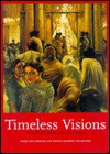 Timeless Visions: Contemporary Art of India from the Chester and - Susan S. Bean