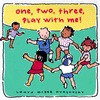 One, Two, Three Play with Me - Laura McGee Kvasnosky