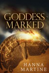 Goddess Marked - Hanna Martine