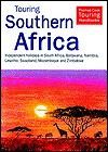 Touring Southern Africa: Independent Holidays in South Africa, Botswanan, Namibia, Lesotho, Swaziland, Mozambique and Zimbabwe - Melissa Shales