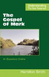 The Gospel of Mark - Hamilton Smith