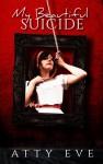 My Beautiful Suicide (Book 1) - Atty Eve
