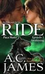 Ride: The Awakening - A.C. James