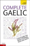 Complete Gaelic: A Teach Yourself Guide (Teach Yourself Language) - Boyd Robertson, Iain Taylor