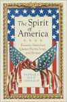 The Spirit of America: Favorite American Quotes, Poems, Songs, and Recipes - Barbara Milo Ohrbach