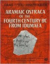 Aramaic Ostraca of the Fourth Century BC from Idu - Israel Eph'Al, Joseph Naveh